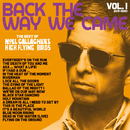 Back The Way We Came: Vol 1 (2011 - 2021)/Noel Gallagher's High Flying Birds