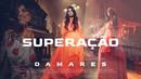Superação (Clipe Oficial)/Damares