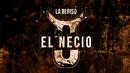 El Necio (Official Lyric Video)/La Beriso