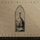 Rescue Story (Deluxe Edition)/Zach Williams