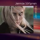 Believer/Jennie Löfgren