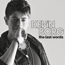 The Last Words/Kevin Borg