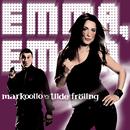 Emma Emma( feat.Tilde Fröling)/Markoolio