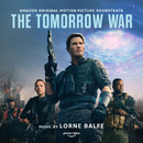 The Tomorrow War (Amazon Original Motion Picture Soundtrack)/Lorne Balfe