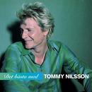 Det bästa med Tommy Nilsson/Tommy Nilsson