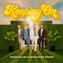 Keeping On/Ernie Haase & Signature Sound