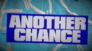 Another Chance (Radio Edit - Official Lyric Video)/Roger Sanchez