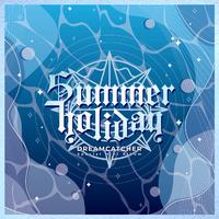 [Summer Holiday]
