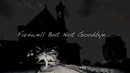 Farewell But Not Goodbye (Lyric Video)/Rick Price