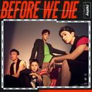 Before We Die/noovy