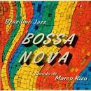 ブラジリアン・ジャズ - ボサノヴァ/マルコ・リゾ