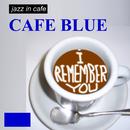 ジャズ・イン・カフェ/CAFE BLUE/レニー・ポプキン