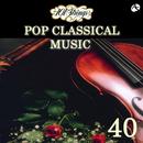 ポップ・クラシック・ベスト40/101ストリングス・オーケストラ/101ストリングス・オーケストラ