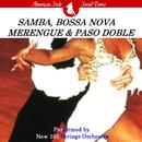 社交ダンス:サンバ、ボサ・ノヴァ、メレンゲ(アメリカン・スタイル)、パソ・ドブレ(インターナショナル・スタイル)/ニュー・101ストリングス・オーケストラ/ニュー・101ストリングス・オーケストラ/マリア・ファリナー