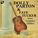 ドリー・パートン&フェイ・タッカー/カントリー・オールディーズを歌う/ドリー・パートン&フェイ・タッカー