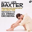 レス・バクスターのすべて/編曲・指揮:レス・バクスター 演奏:101ストリングス・オーケストラ/101ストリングス・オーケストラ/レス・バクスター
