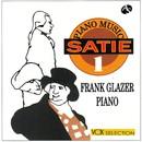 サティ:ピアノ・ミュージック 第1集/ジムノペディ/フランク・グレイザー