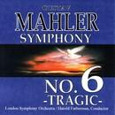 マーラー:交響曲 第6番「悲劇的」/ロンドン交響楽団/ハロルド・ファーバーマン(指揮)