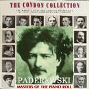 コンドン・コレクション/偉大なるピアニスト:イグナツィ・パデレフスキ/イグナツィ・パデレフスキ