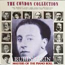 コンドン・コレクション/偉大なるピアニスト:アルトゥール・ルービンシュタイン/アルトゥール・ルービンシュタイン