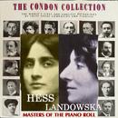 コンドン・コレクション/偉大なるピアニスト:ランドフスカ&ヘス/ワンダ・ランドフスカ、マイラ・ヘス&ハロルド・バウアー