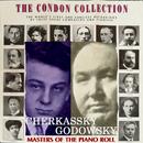 コンドン・コレクション/偉大なるピアニスト:チェルカスキー&ゴドフスキ/シューラ・チェルカスキー&レオポルド・ゴドフスキ