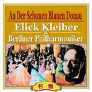 美しく青きドナウ/エーリヒ・クライバー&ベルリン・フィルハーモニー管弦楽団/エーリヒ・クライバー/ベルリン・フィルハーモニー管弦楽団