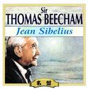 トーマス・ビーチャム、シベリウスを指揮/ヴァリアス・アーティスト