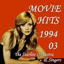 ムービー・ヒッツ 1994 Vol.3/スターライト・オーケストラ&シンガーズ