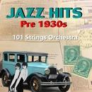 ジャズ・ヒッツ 1930年代以前/101ストリングス・オーケストラ