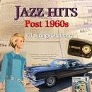 ジャズ・ヒッツ 1960年代以降/101ストリングス・オーケストラ