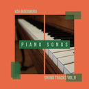 中村皓 Sound Tracks Vol.9 Piano Songs II/中村皓