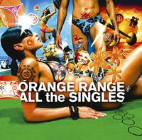 ハイレゾ/ALL the SINGLES/ORANGE RANGE