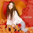 Thank you, Love/西野 カナ