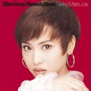 Glorious Revolution/松田聖子