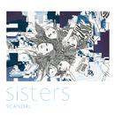 Sisters/SCANDAL