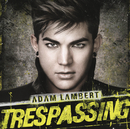 Trespassing/Adam Lambert