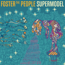 Supermodel/Foster The People