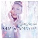 Winter Loversland/Tamar Braxton