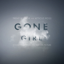 Gone Girl (Soundtrack from the Motion Picture)/Trent Reznor & Atticus Ross