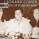 Death Of A Ladies' Man/Leonard Cohen