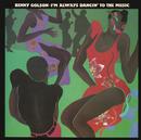 I'm Always Dancin' to the Music/Benny Golson