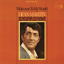 Welcome to My World/Dean Martin
