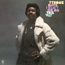 I Can't Go On This Way/Tyrone Davis