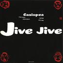 JIVE JIVE/CASIOPEA 3rd