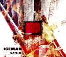 GATE II/Iceman