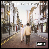 (WHAT'S THE STORY) MORNING GLORY?