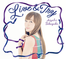Live & Try/高垣 彩陽