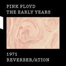 1971 Reverber/ation/Pink Floyd