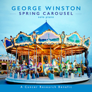 Spring Carousel/George Winston